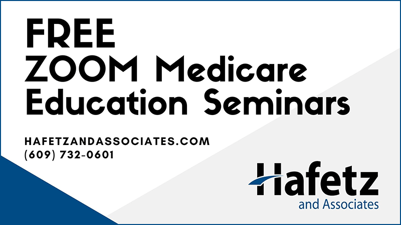 Medicare Enrollment – Don't Navigate Through This Alone; Ask the Hafetz Experts